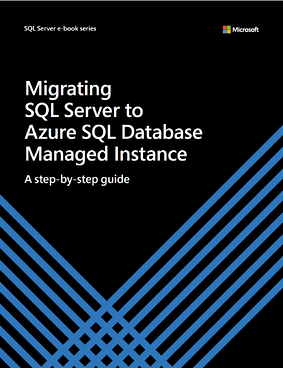 migrating to SQL Server to Azure SQL Database Managed Instance cover page