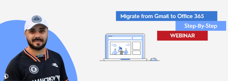 gmail to office 365 migration webinar