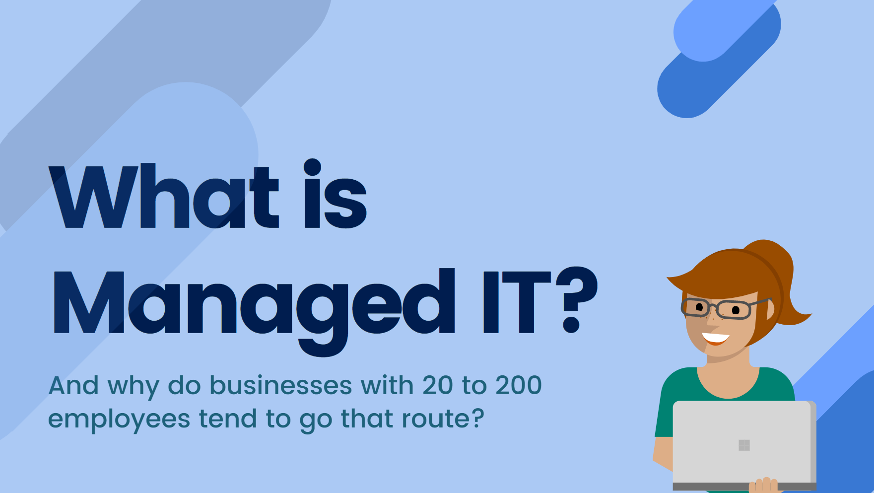 what is managed IT? The Benefits of outsourcing IT